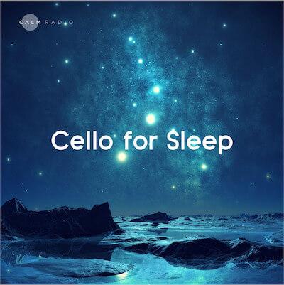 Beruhigende Cellomusik für Schlafmeditation und Entspannung online bei CalmRadio.com