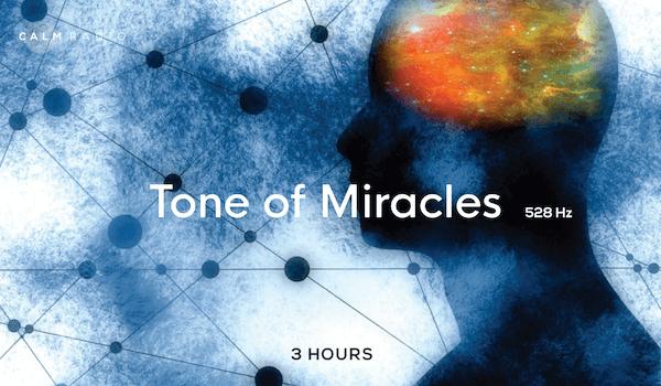 528 Hertz - Tone of Miracles