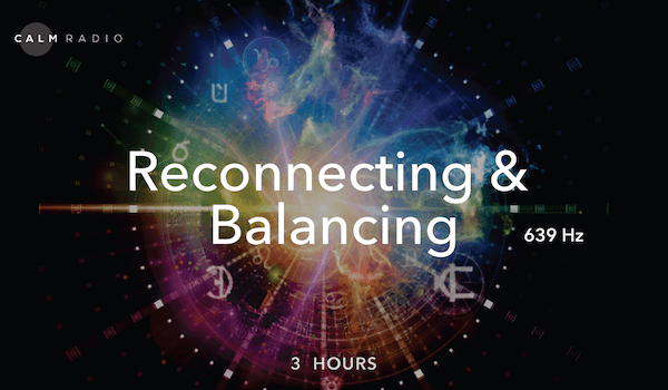 639赫兹——重新连接和平衡