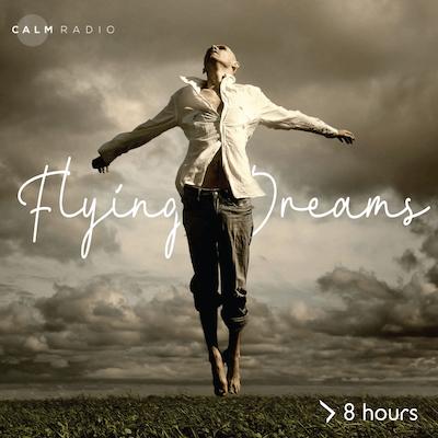 Flying Dreams es un canal relajante de música para dormir disponible en línea en CalmRadio.com